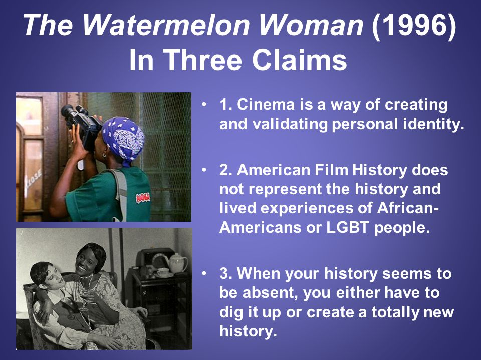 The Watermelon Woman (1996) In Three Claims