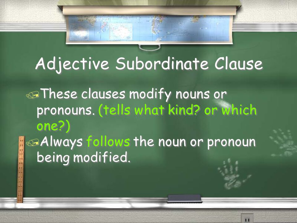 Adjective Subordinate Clause