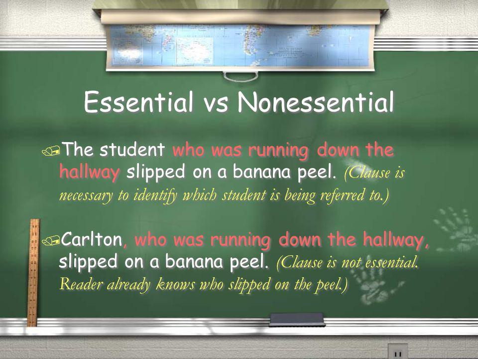 Essential vs Nonessential