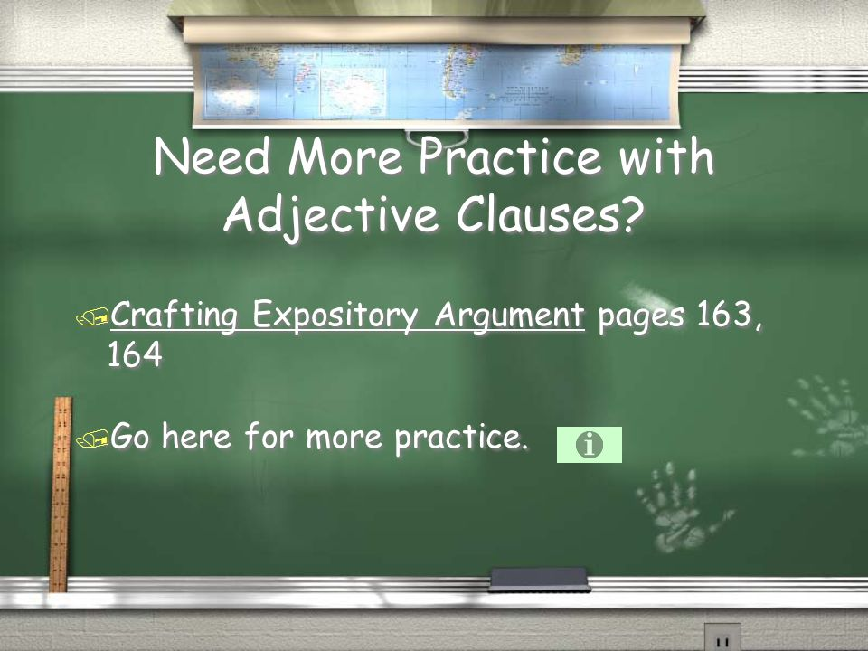 Need More Practice with Adjective Clauses