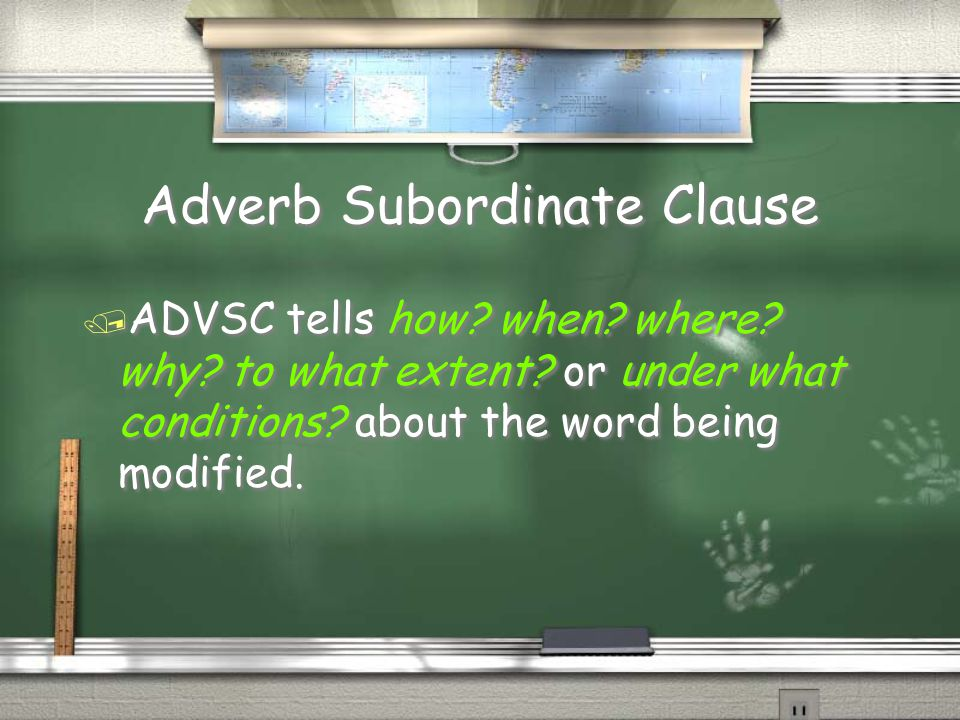 Adverb Subordinate Clause