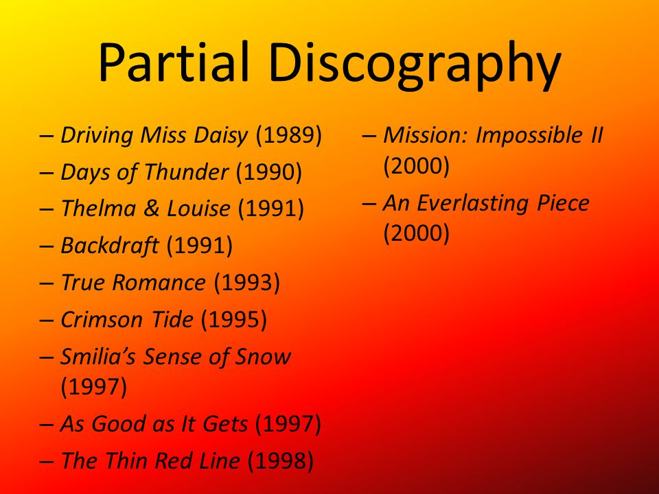 Partial Discography Driving Miss Daisy (1989)