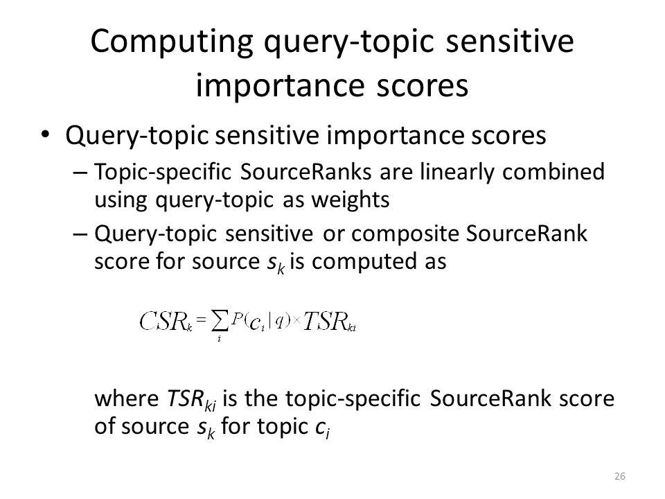Computing query-topic sensitive importance scores