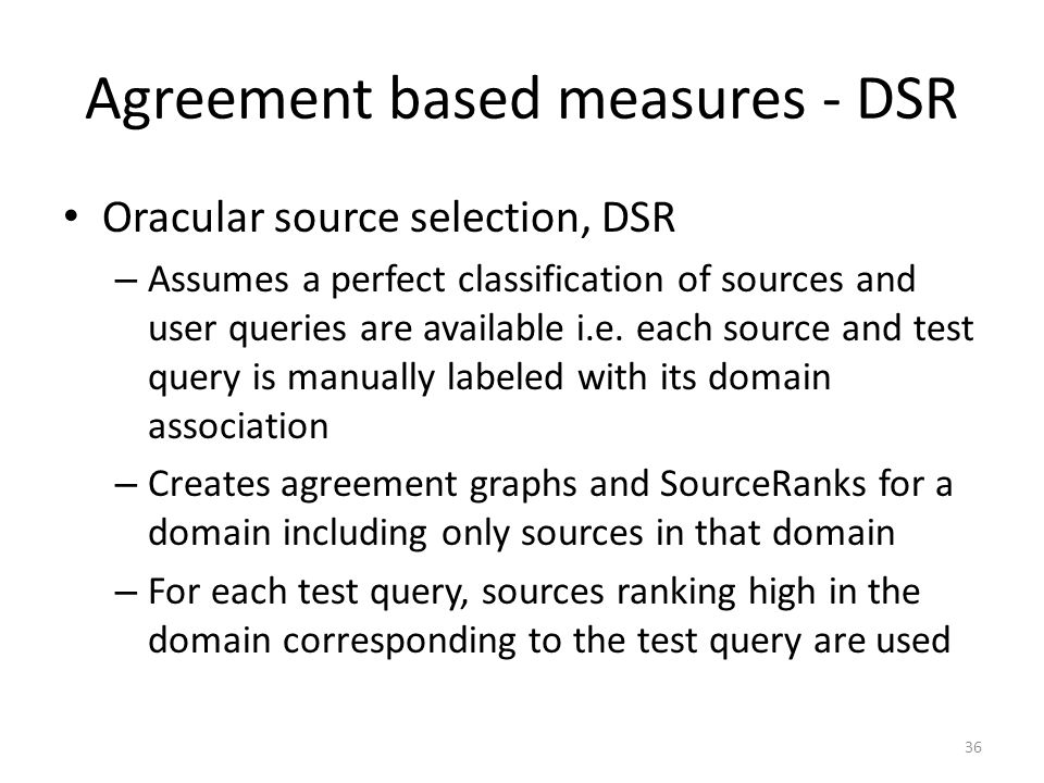 Agreement based measures - DSR