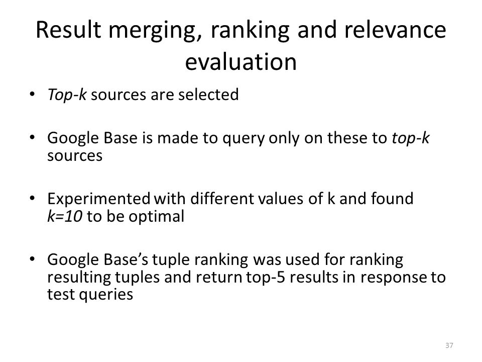 Result merging, ranking and relevance evaluation
