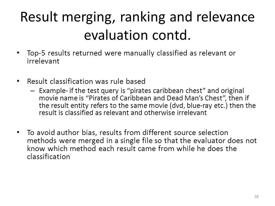 Result merging, ranking and relevance evaluation contd.