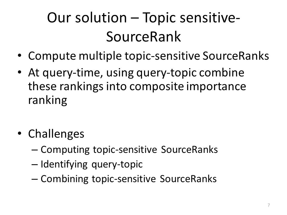 Our solution – Topic sensitive-SourceRank