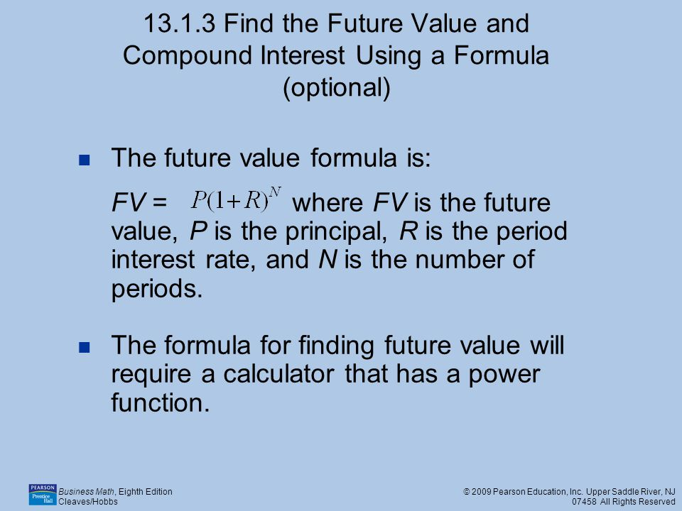 13.1.3 Find the Future Value and Compound Interest Using a Formula (optional)