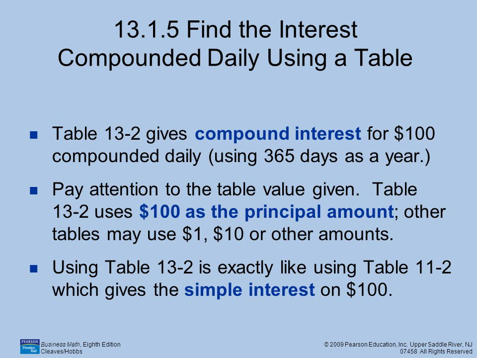 13.1.5 Find the Interest Compounded Daily Using a Table