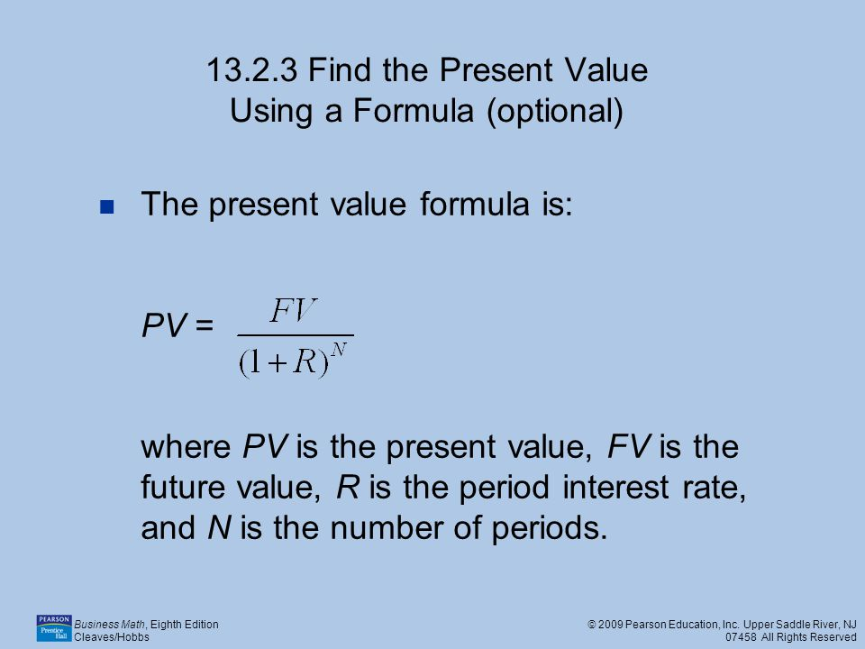 13.2.3 Find the Present Value Using a Formula (optional)