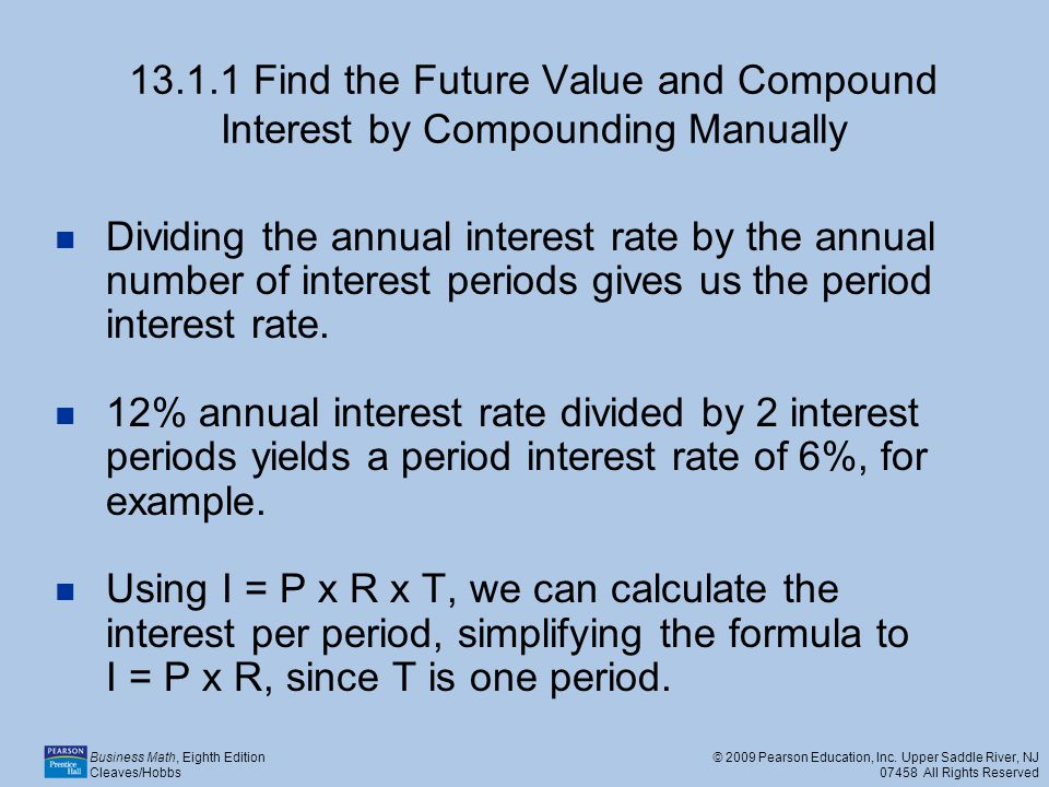 13.1.1 Find the Future Value and Compound Interest by Compounding Manually