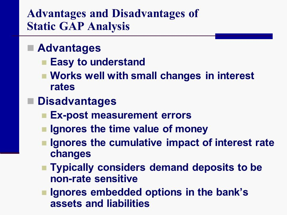 Advantages and Disadvantages of Static GAP Analysis