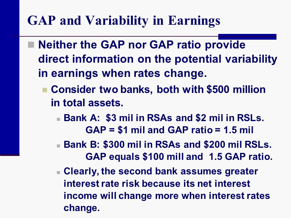 GAP and Variability in Earnings