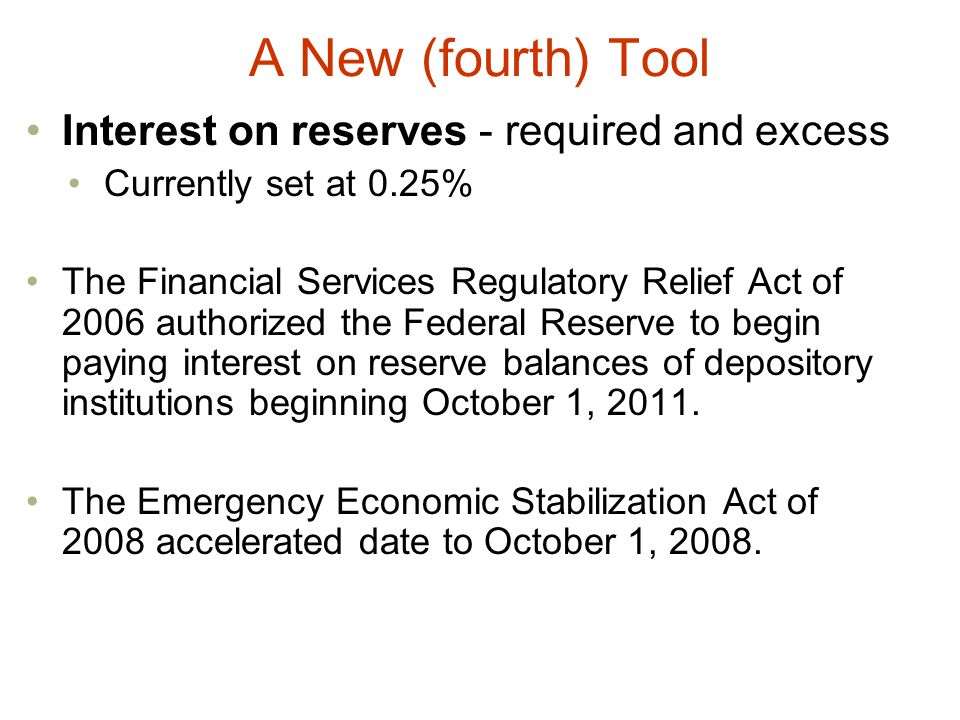 A New (fourth) Tool Interest on reserves - required and excess