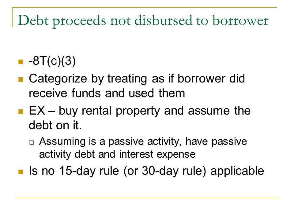 Debt proceeds not disbursed to borrower