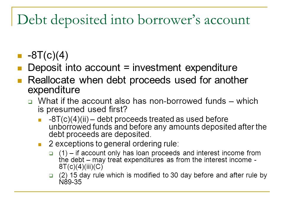 Debt deposited into borrower's account