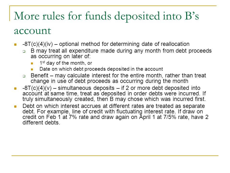 More rules for funds deposited into B's account