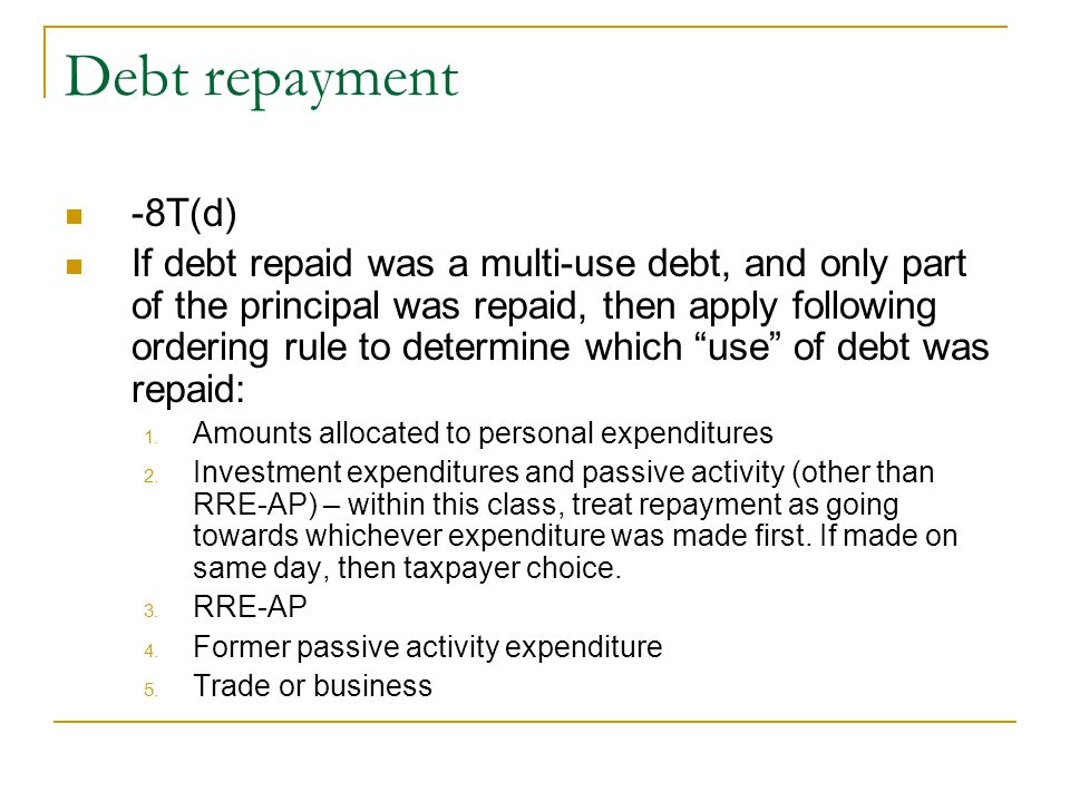 Debt repayment -8T(d)