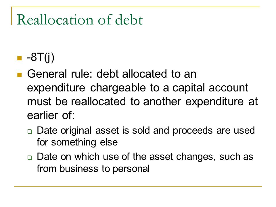 Reallocation of debt -8T(j)