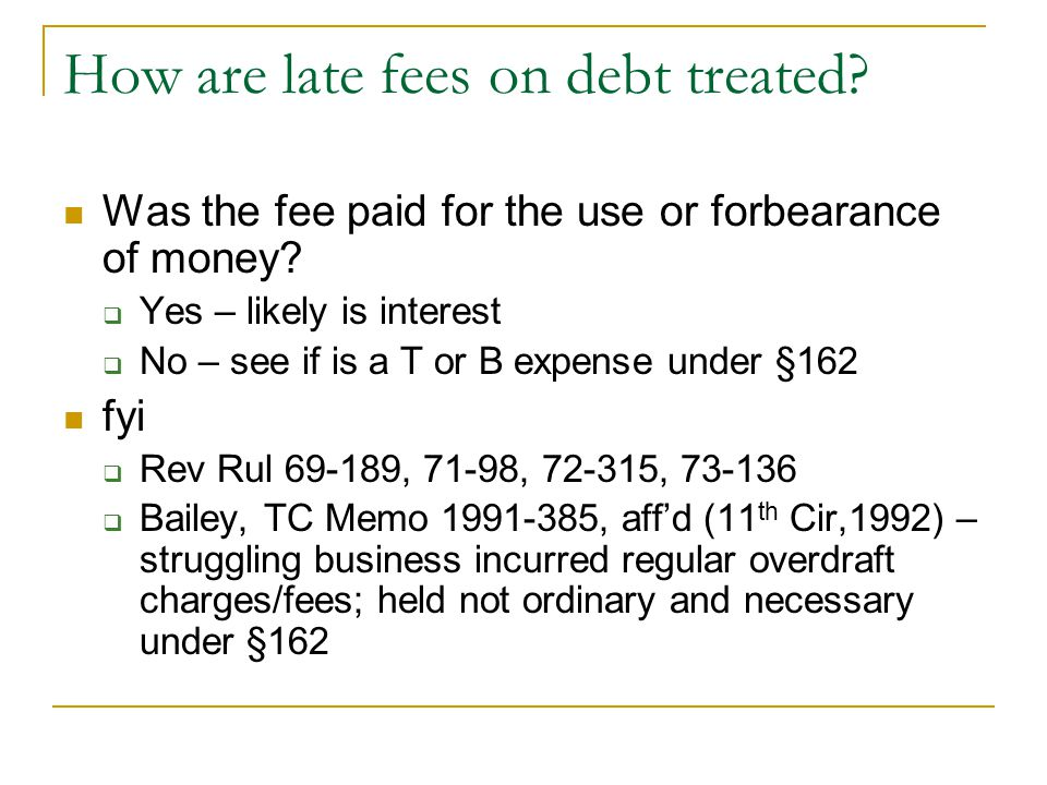 How are late fees on debt treated