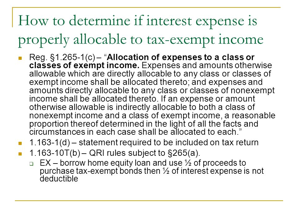 How to determine if interest expense is properly allocable to tax-exempt income