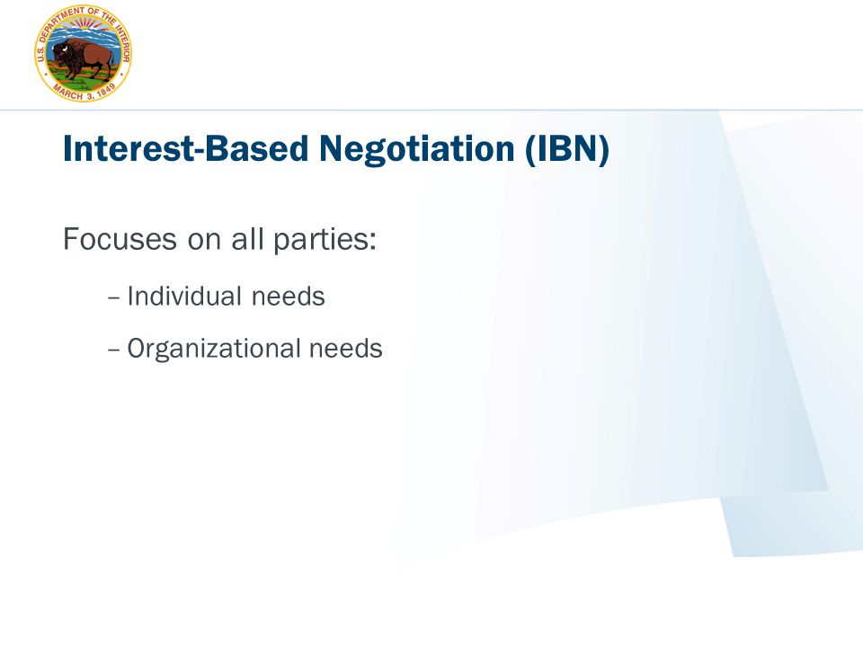 Interest-Based Negotiation (IBN)