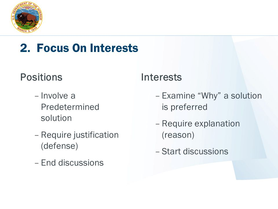 2. Focus On Interests Positions Interests
