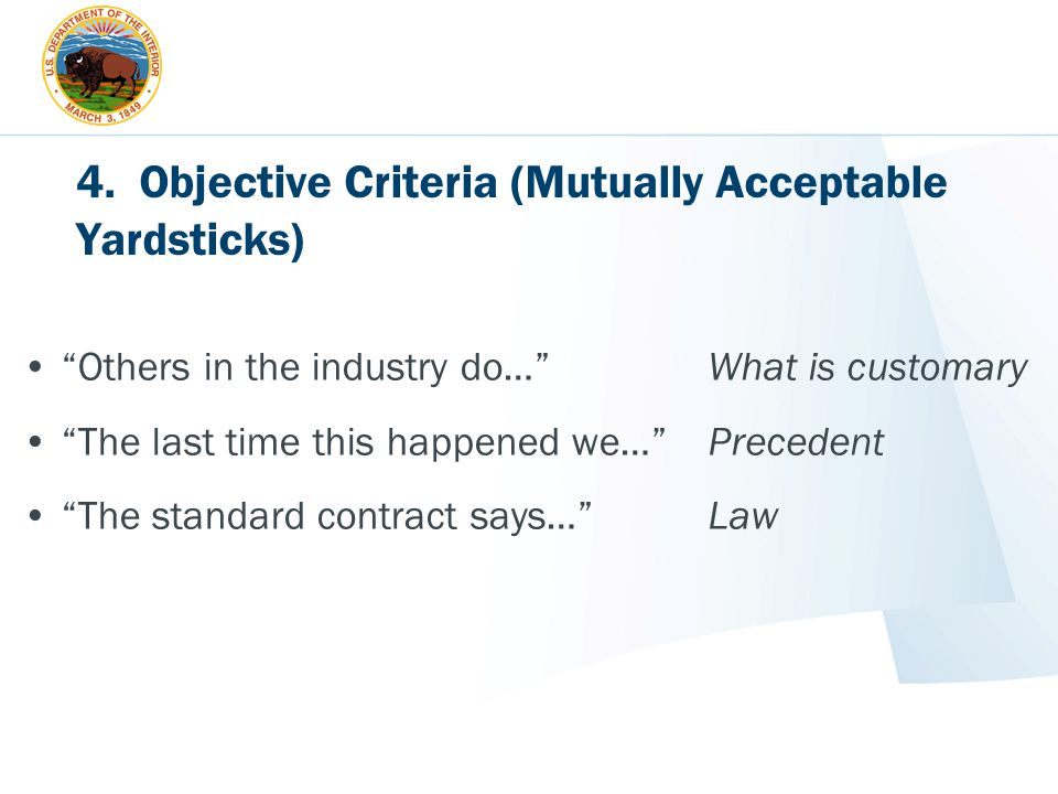 4. Objective Criteria (Mutually Acceptable Yardsticks)