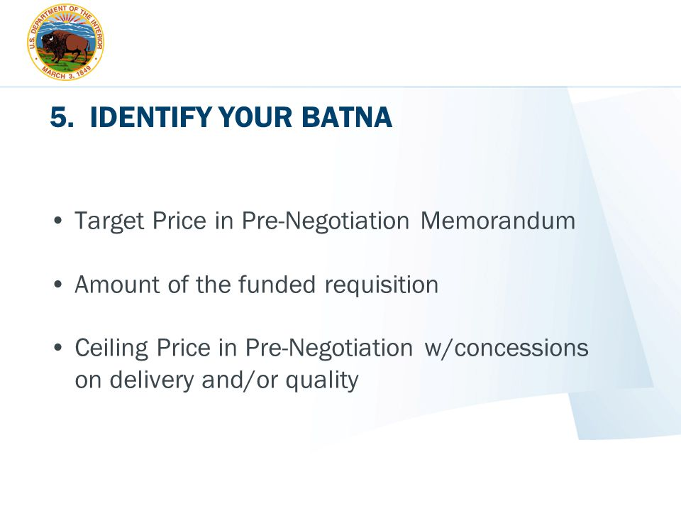 5. IDENTIFY YOUR BATNA Target Price in Pre-Negotiation Memorandum