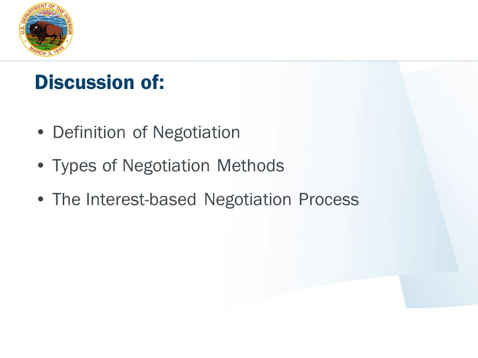 Discussion of: Definition of Negotiation Types of Negotiation Methods