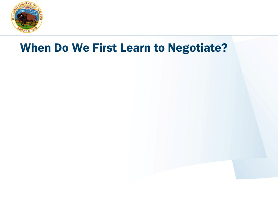When Do We First Learn to Negotiate