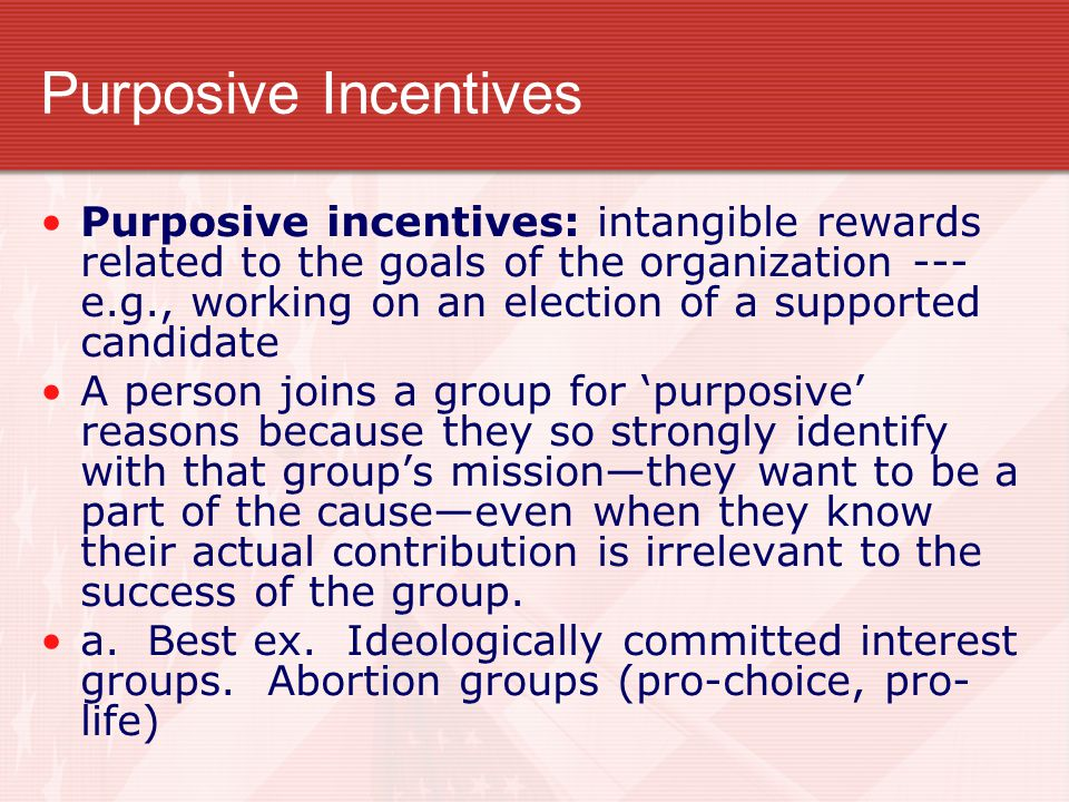 Purposive Incentives