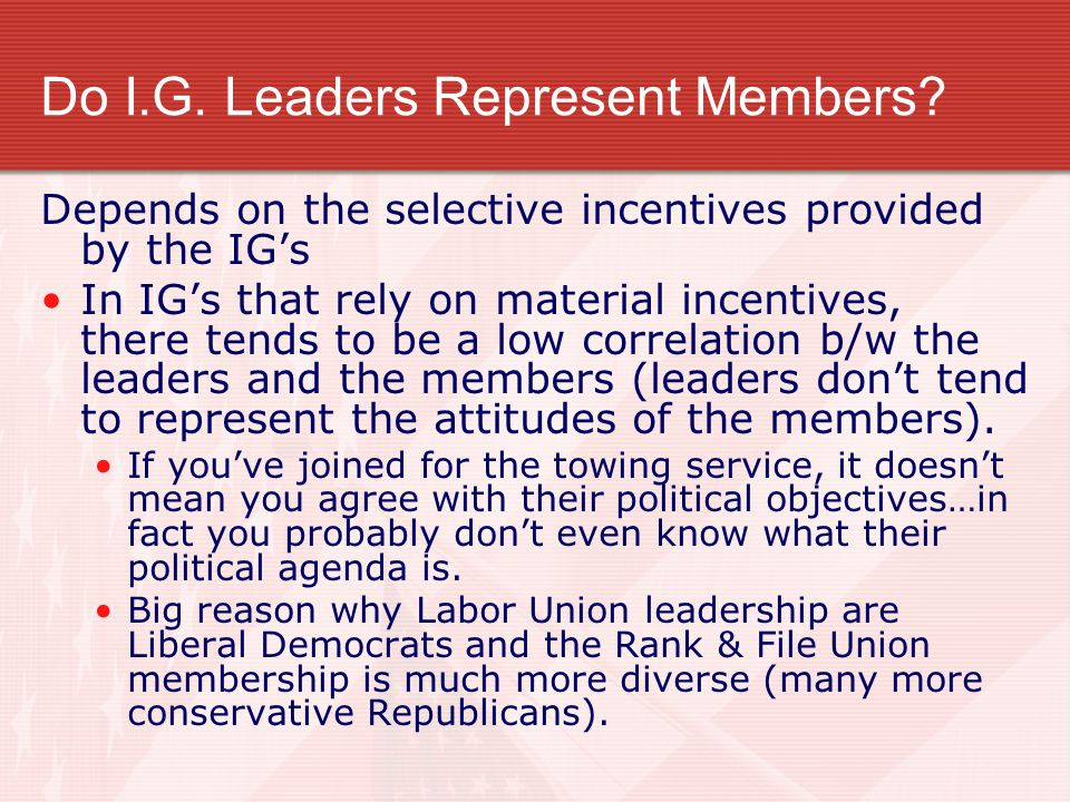 Do I.G. Leaders Represent Members
