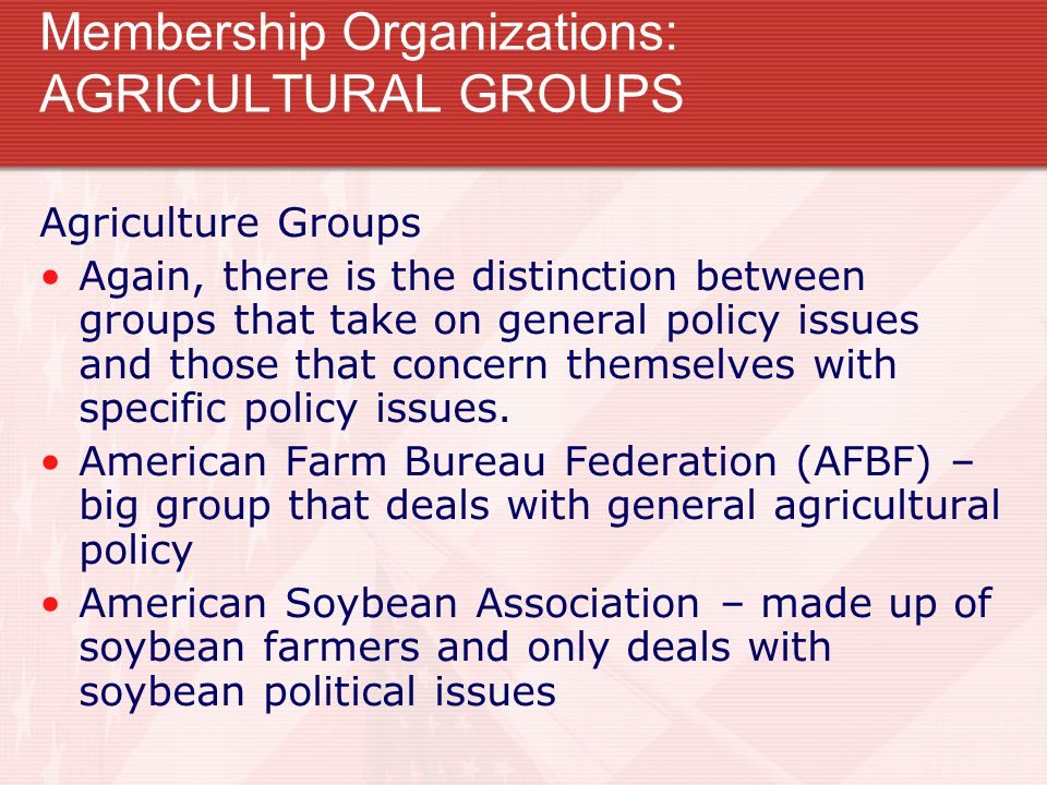 Membership Organizations: AGRICULTURAL GROUPS