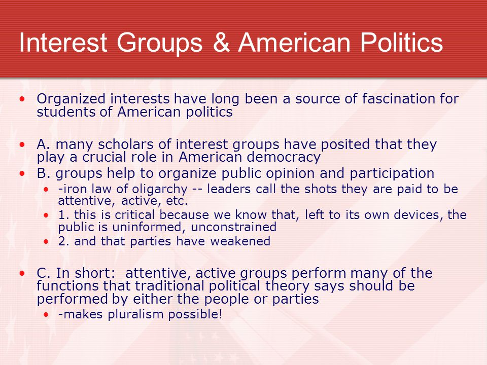 Interest Groups & American Politics