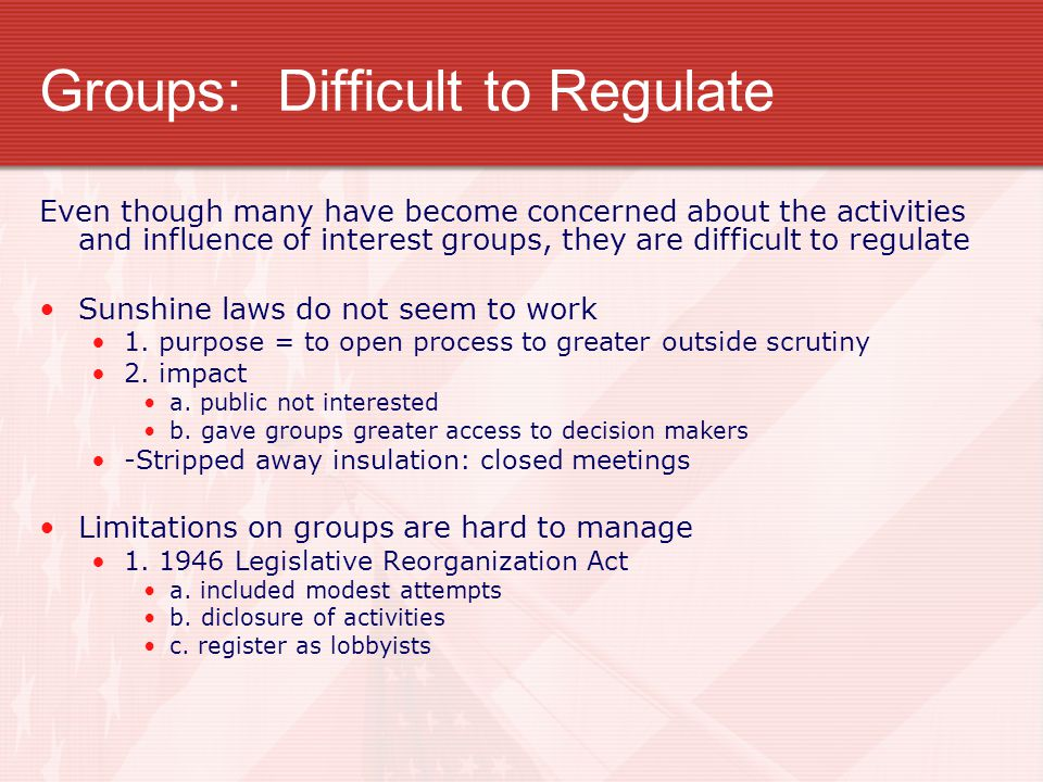 Groups: Difficult to Regulate