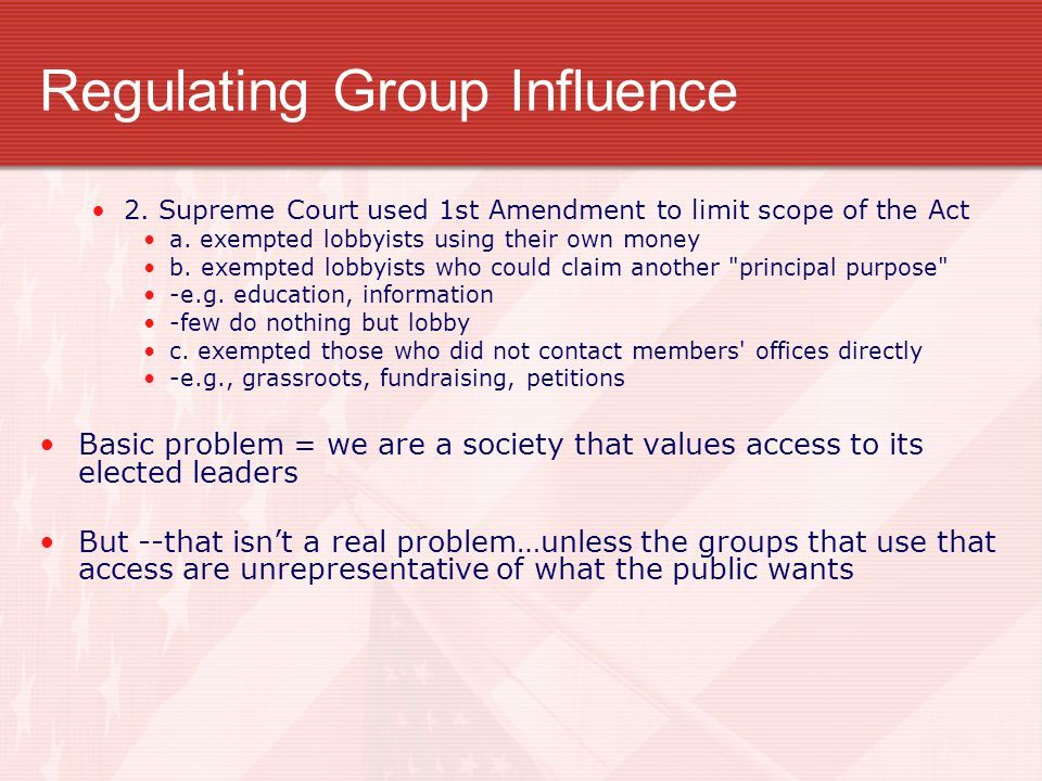 Regulating Group Influence