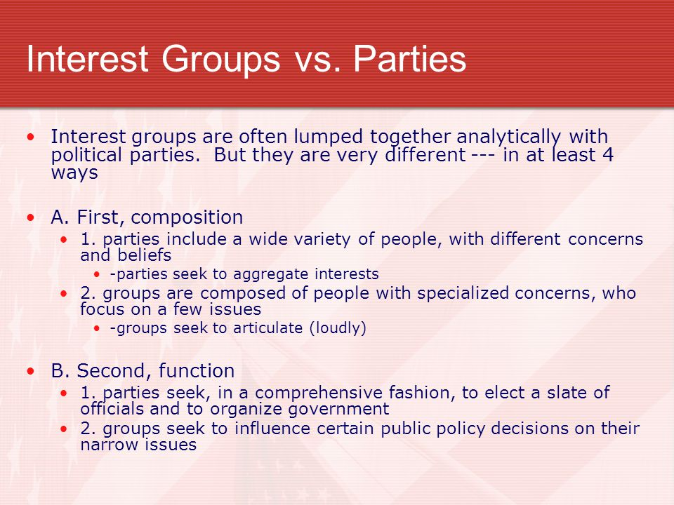 Interest Groups vs. Parties