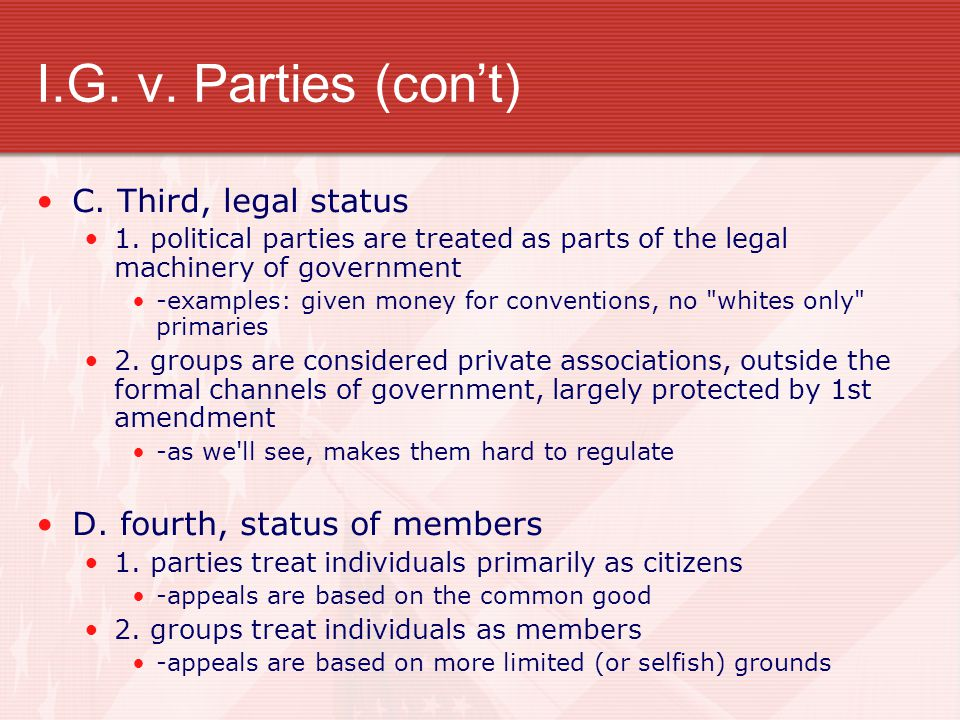 I.G. v. Parties (con't) C. Third, legal status