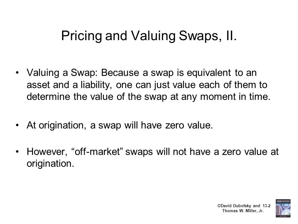 Pricing and Valuing Swaps, II.