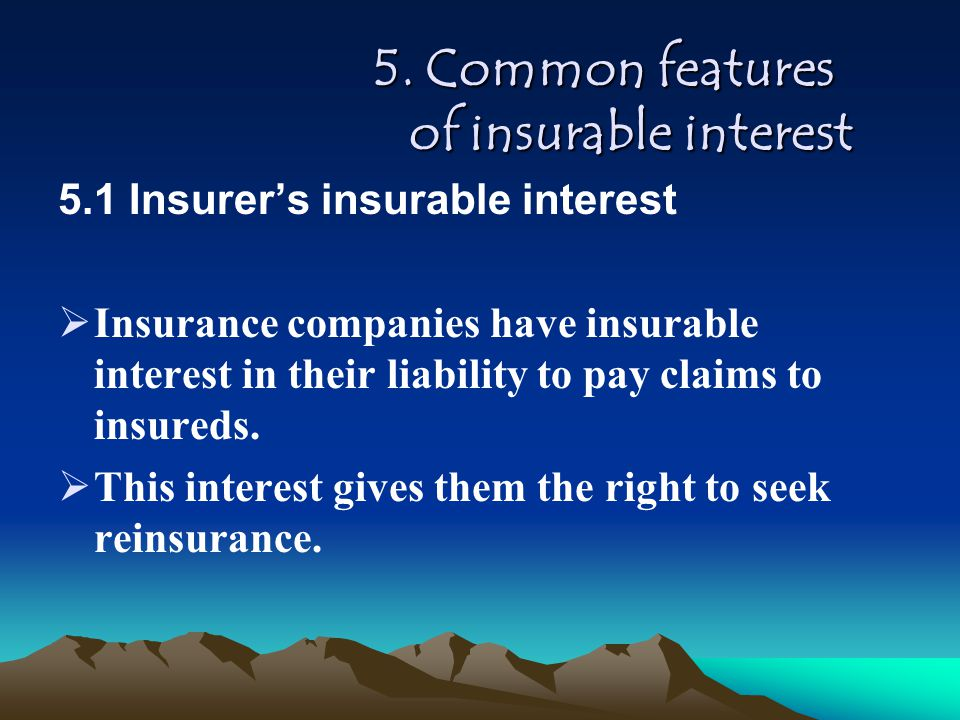 5. Common features of insurable interest