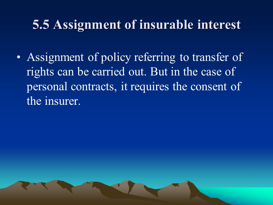 5.5 Assignment of insurable interest