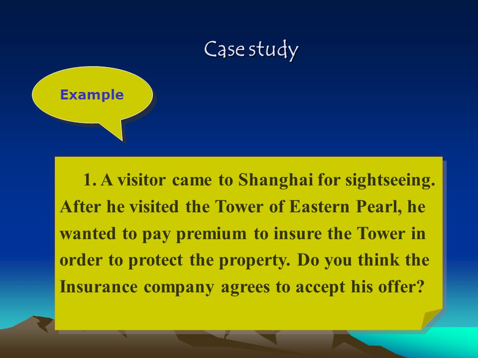 Case study 1. A visitor came to Shanghai for sightseeing.