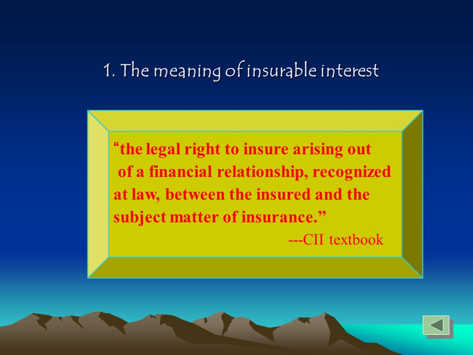1. The meaning of insurable interest