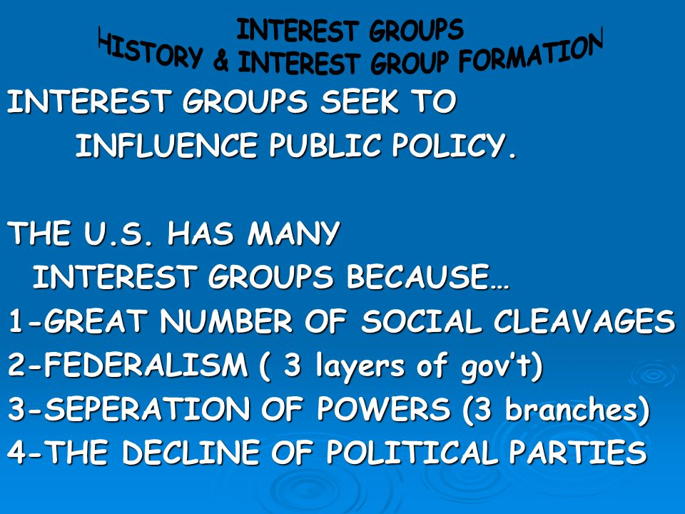 HISTORY & INTEREST GROUP FORMATION