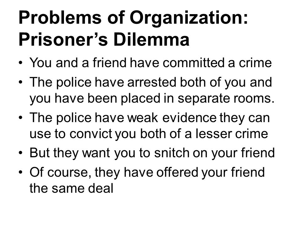 Problems of Organization: Prisoner's Dilemma