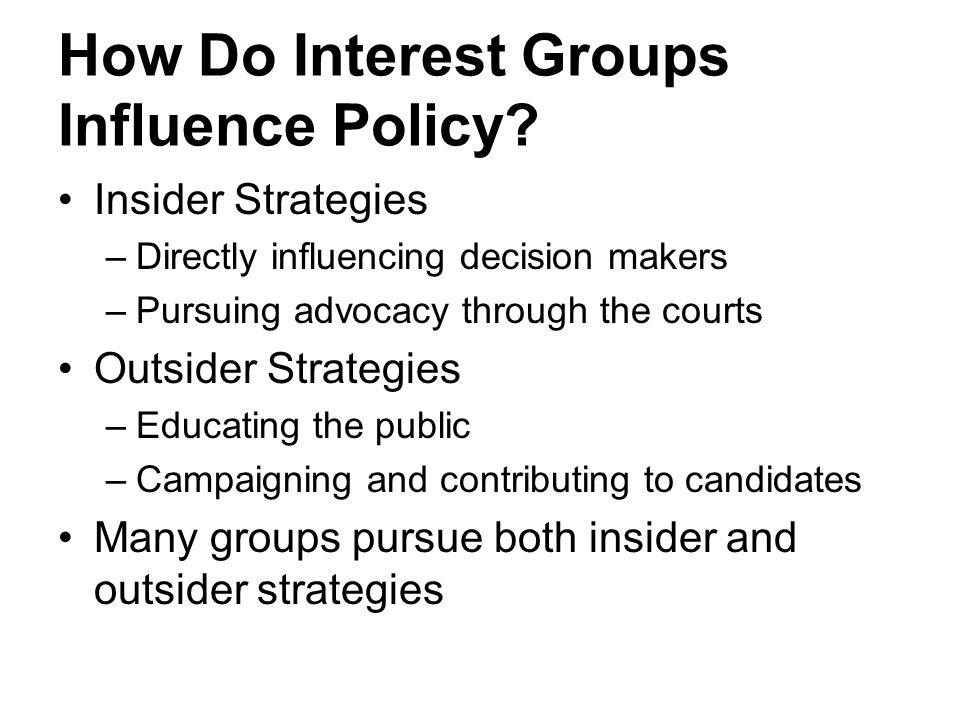 How Do Interest Groups Influence Policy