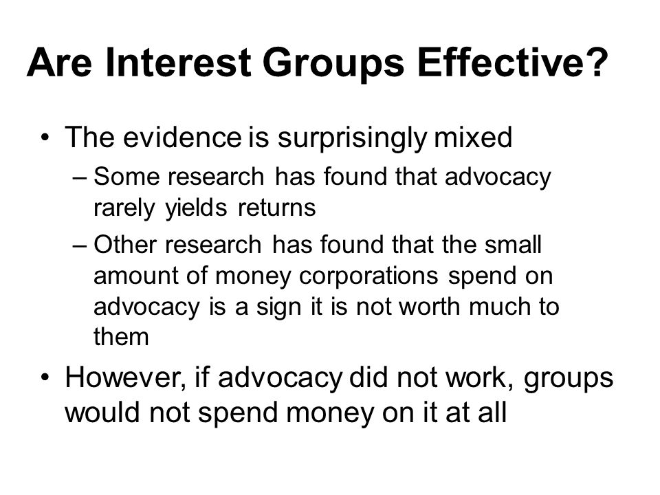 Are Interest Groups Effective