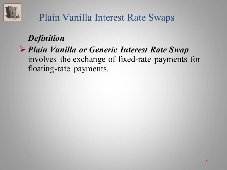 Plain Vanilla Interest Rate Swaps