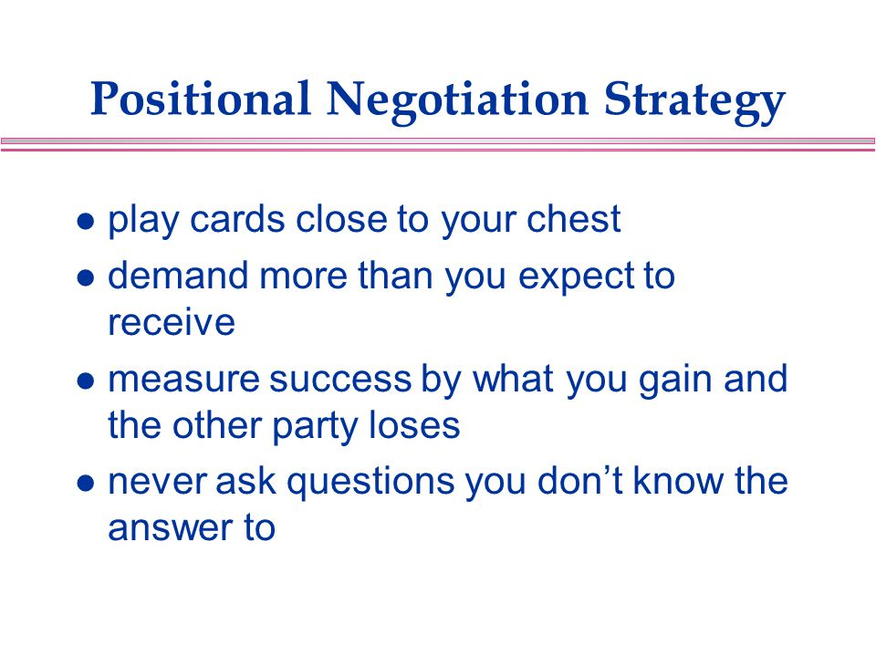 Positional Negotiation Strategy